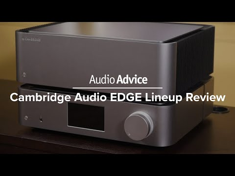 External Review Video slkH7BqZ2EU for Cambridge Audio EDGE A Integrated Amplifier