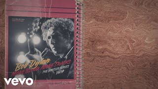 Bob Dylan - You're Gonna Make Me Lonesome When You Go - Take 5 (Lyric Video)