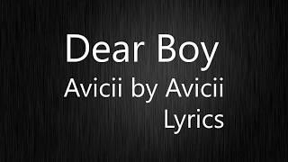Dear Boy - Avicii By Avicii  Lyric Video 