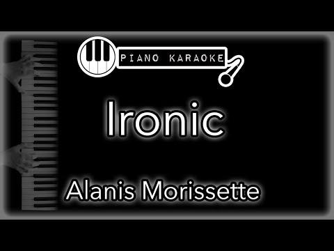 Ironic - Alanis Morissette - Piano Karaoke Intrumental