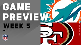 Miami Dolphins vs. San Fransisco 49ers | NFL Week 5 Game Preview