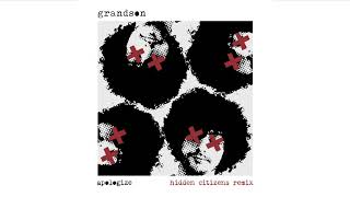Grandson: Apologize [Hidden Citizens Remix]