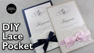 How To Make Your Own Lace Pocket Wedding Invitations | Easy DIY Invitation