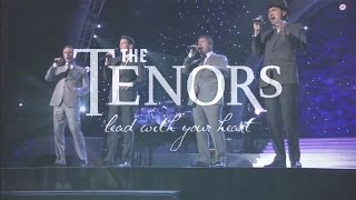 Lead With Your Heart - The Tenors - Mix With Lyrics