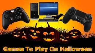 Top 10 Games To Play On Halloween