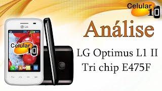 Análise: LG Optimus L1 II Tri Chip E475F ( celular10 )