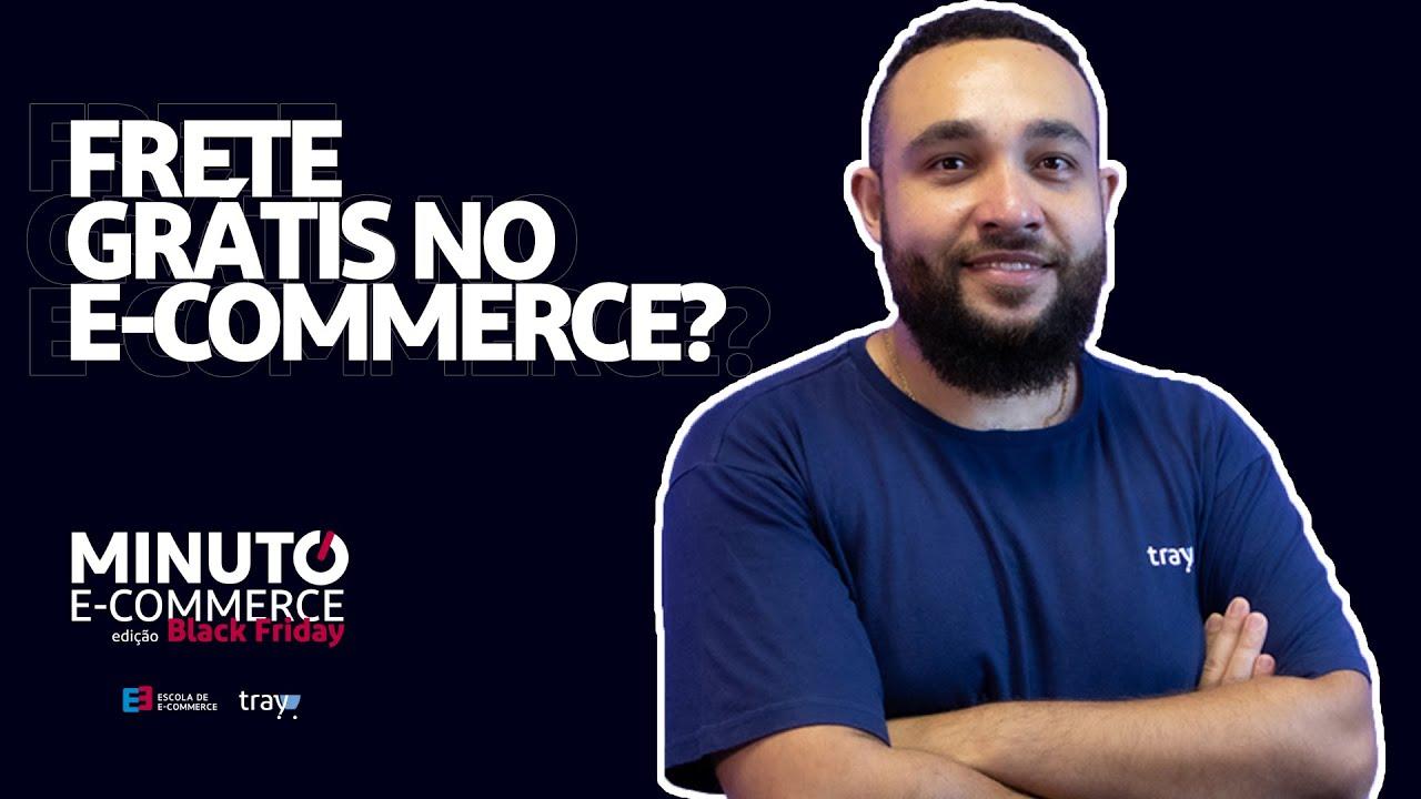 Você dá Frete Grátis em seu e-commerce?