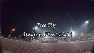 Free fly Stadium Float Light. #fpvaddiction #fpvfreestyle