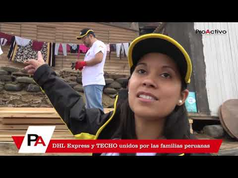 DHL Express y TECHO unidos por las familias peruanas