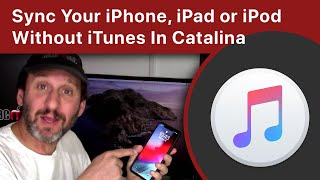 Sync Your iPhone, iPad or iPod Without iTunes In Catalina