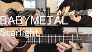 BABYMETAL   Starlight (Acoustic Guitar Cover)