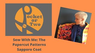 Sew With Me: Papercut Patterns Sapporo Coat (With Review)