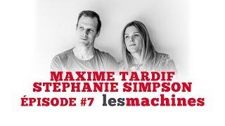 Épisode 7 - Maxime Tardif et Stéphanie Simpson (en direct)