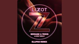 Menage A Trois (Ellipso Remix Extended)