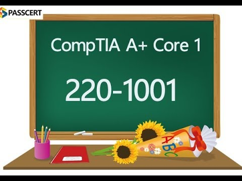 220-1001 Practice Test Questions - CompTIA A+ Certification Exam ...