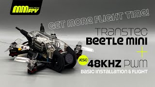 TransTEC Beetle Mini + JESC 48kHz PWM = More Flight Time:)