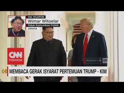 Membaca Gerak Isyarat Pertemuan Trump dan Kim - Wimar Witoelar, Pakar Komunikasi Politik