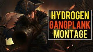 Hydrogen Gangplank Montage | Best Gangplank Plays [IRIOZVN]