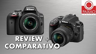 Nikon D3400 X Nikon D3300 - Comparativo, Review E Unboxing