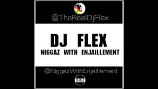 DJ Flex   Niggaz With Enjaillement (Afrobeat)   Subscribe To My Channel