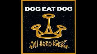 Dog Eat Dog-Who`s the King?