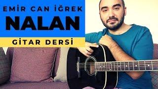 Nalan  Emir Can İğrek ( 💯 Gitar Dersi) Tab + Solo + Akor + Ritim