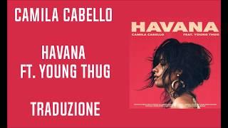 Camila Cabello   Havana Ft Young Thug (Traduzione)