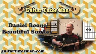 Beautiful Sunday - Daniel Boone - Acoustic Guitar Lesson - (easy-ish)