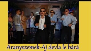 Aranyszemek 2013 -Aj devla le bárá Official ZGSTUDIO video