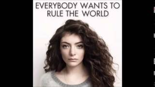 LORDE - Everybody Wants to Rule the World (Extended)