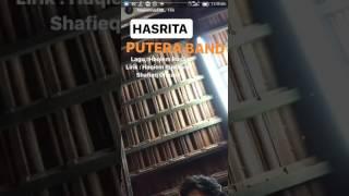 Hasrita - Putera Band by Haqiem Rusli
