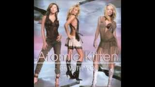 Atomic Kitten - Be With You - Extended Mix