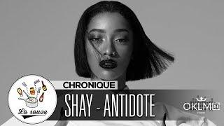 "SHAY : Que Penser De Son Nouvel Album ""ANTIDOTE"" ?   #LaSauce Sur OKLM Radio 130519"