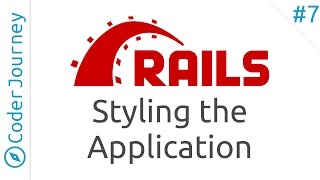 Learn Ruby on Rails - Part 7 - Styling the Application