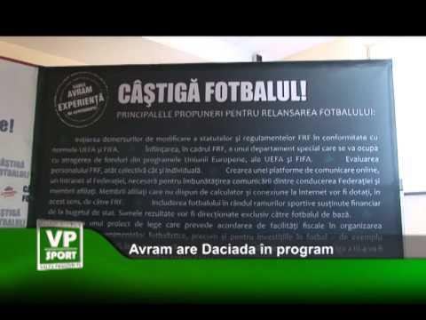 Avram are Daciada în program