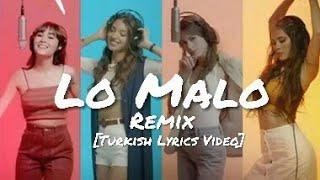 Aitana, Ana Guerra   Lo Malo (Remix) Ft. TINI & Greeicy [Turkish Lyrics Video]
