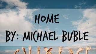 Home - Michael  Buble (Lyrics)