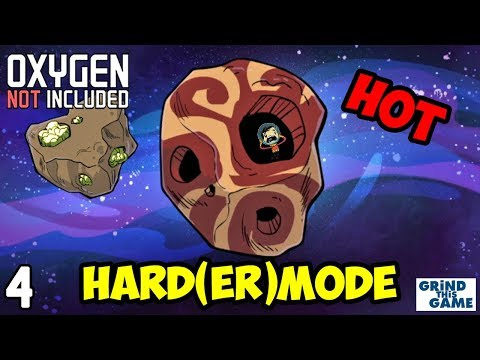 Oxygen Not Included - HARDEST Difficulty #4 - It's HOT (Oasisse)