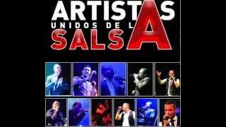 Artistas Unidos de la Salsa feat Rudy Varela  Ni tu Ni el