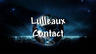 Lulleaux   Contact   Lyrics