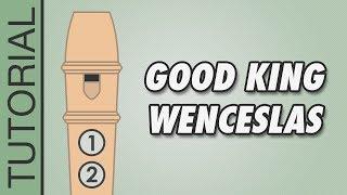 Good King Wenceslas - Recorder Notes Tutorial - Easy Christmas Songs