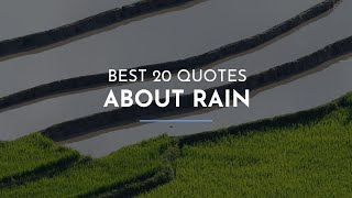 Best 20 Quotes About Rain / Famous Quotes / Feminist Quotes / Great Quotes