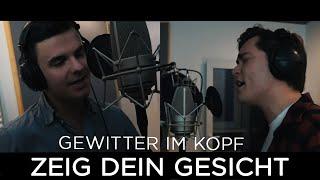 Musik-Video-Miniaturansicht zu Zeig dein Gesicht Songtext von Gewitter im Kopf