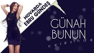 Ebru Gündeş - 06 Hovarda (13,5 Albüm Lyric Video)