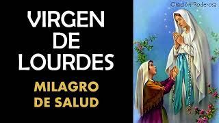 Milagrosa Virgen De Lourdes, Oración Para Pedir Un Milagro De Salud