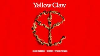 Yellow Claw - Blood Diamond (feat. Serebro) [Zeskullz Remix]