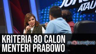 Jokowi atau Prabowo: Kriteria 80 Calon Menteri Prabowo (Part 5)   Mata Najwa