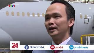 FLC chi 5,6 tỷ USD mua 20 máy bay thế hệ mới Boeing 787-9 dreamliner - Tin Tức VTV24