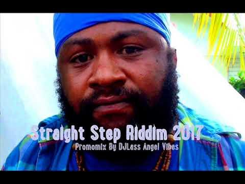 Straight Step Riddim Mix (Full) Feat Busy Signal Capleton Chuck Fenda Fantan Mojah (Dec. 2017)