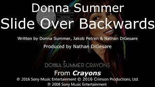 "Donna Summer - Slide Over Backwards LYRICS - SHM ""Crayons"" 2008"